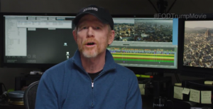 Ron Howard - director of Donald Trump The Art of the Deal The Movie